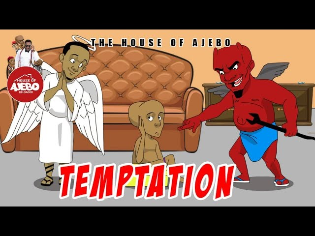 House Of Ajebo  Temptation (Comedy Video) Download Mp4 [7.19MB]  Waploaded [Video]