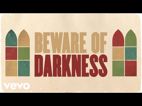 Beware Of Darkness (Live from the Newport Jazz Festival / Lyric Video) [Video]