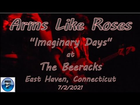 """Arms Like Roses """"Imaginary Days"""" at The Beeracks, East Haven, Connecticut 7/2/2021 CT [Video]"""