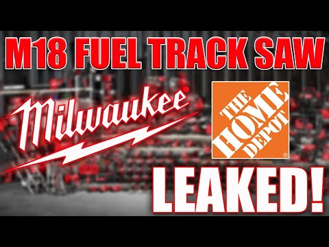 MILWAUKEE TOOL NEW M18 Fuel Track Saw LEAKED at THE HOME DEPOT! [Video]