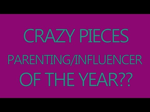 CRAZY PIECES | PARENTING/FAMILY INFLUENCER OF THE YEAR? [Video]