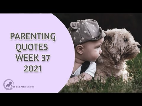 parenting quotes week 37 2021 [Video]