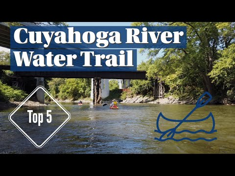 5 best kayak trips on the Cuyahoga River Water Trail [Video]