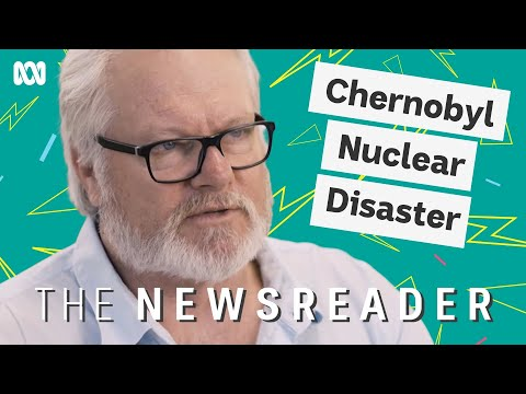 Chernobyl – The worst nuclear disaster in history   The Newsreader [Video]