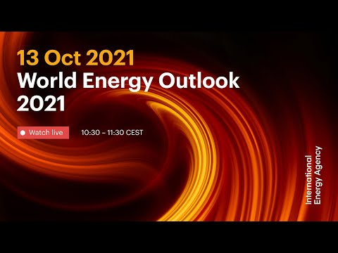 World Energy Outlook 2021: Launch Event [Video]