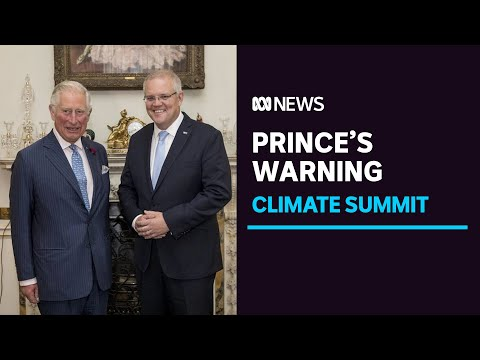 Prince Charles urges PM Scott Morrison to attend climate summit [Video]