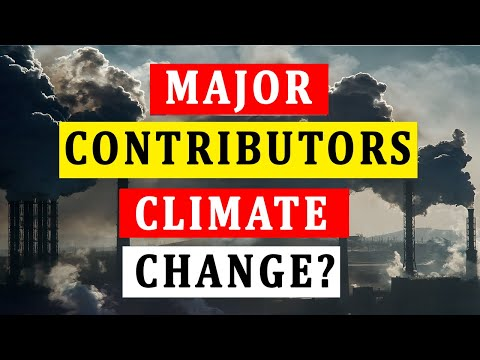What Are The Major Contributors To Climate Change? [Video]