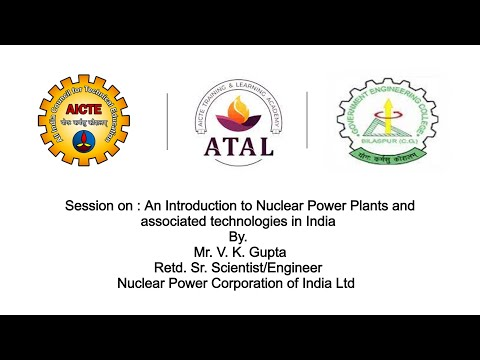 Nuclear Power Plant by Mr V K Gupta AICTE ATAL FDP IRPP Day 1 Afternoon 25th Oct' 21 [Video]
